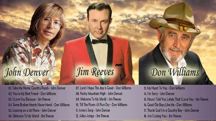 Don Williams, Jim Reeves, John Denver: Greatest Hits - Best Classic Coun...