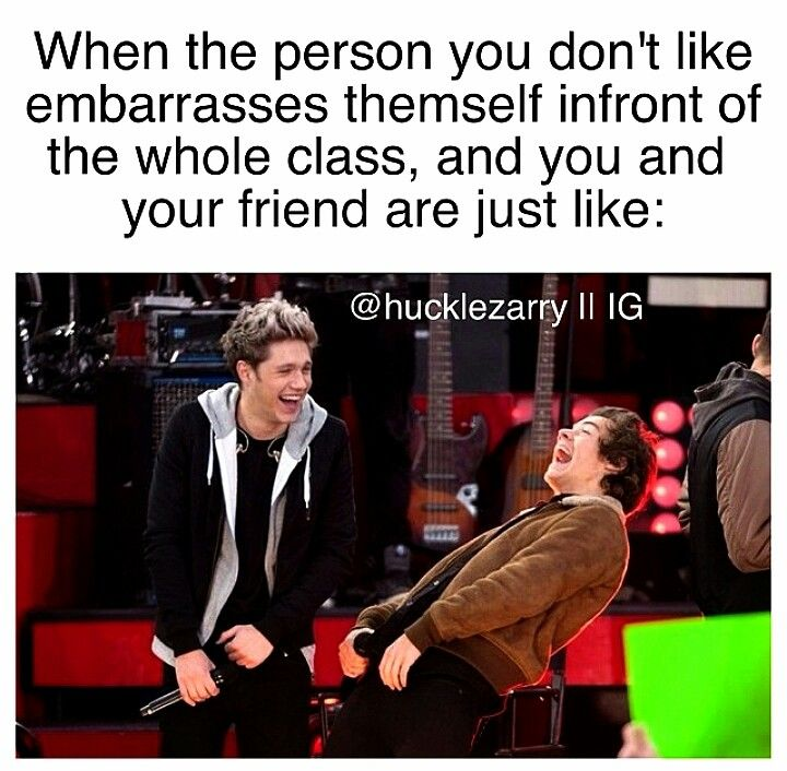 When the person you don't like embarrasses themself infront of the whole class, and you and your friend are like: