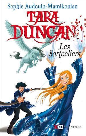 EXTRAIT // Tara Duncan, tome 1 : Les Sortceliers