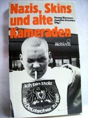 Nazis, Skins und alte Kameraden (German Edition): Joachim Krischka (Hrsg.)