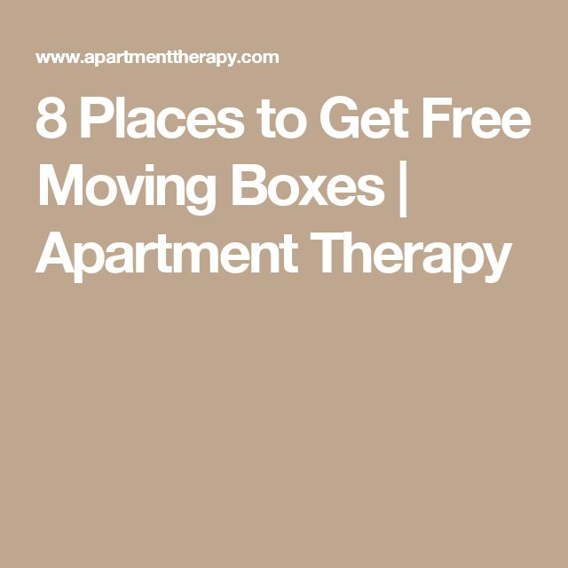 8 Places to Get Free Moving Boxes   Apartment Therapy