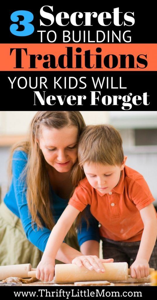 "3 Secrets to Building Traditions your kids will never forget.  I can totally relate to how this lady felt about her ""perfect planned"" activities not going right and how she responds when plans with kids go haywire."