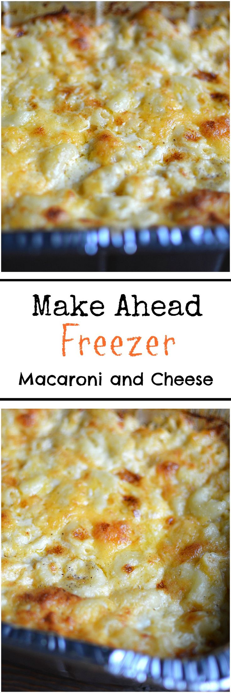 Getting Sunday and Holiday Dinners Ready Ahead of Time with My Make Ahead Freezer Macaroni and Cheese.
