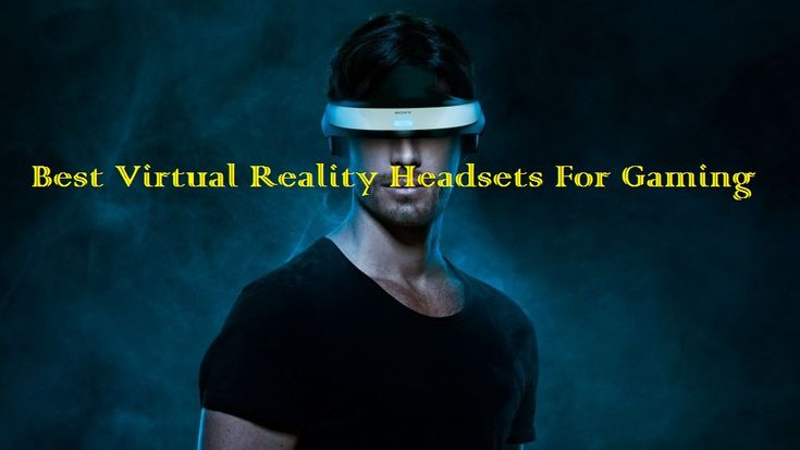 Here I listed some super best #VirtualReality_Headsets, which are very much suitable for playing #Virtual_reality #Games in PC, suitable #VR_Games