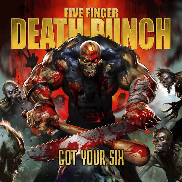 five finger death punch Got Your Six-CANT wait to see them in Sept! AHHHH!