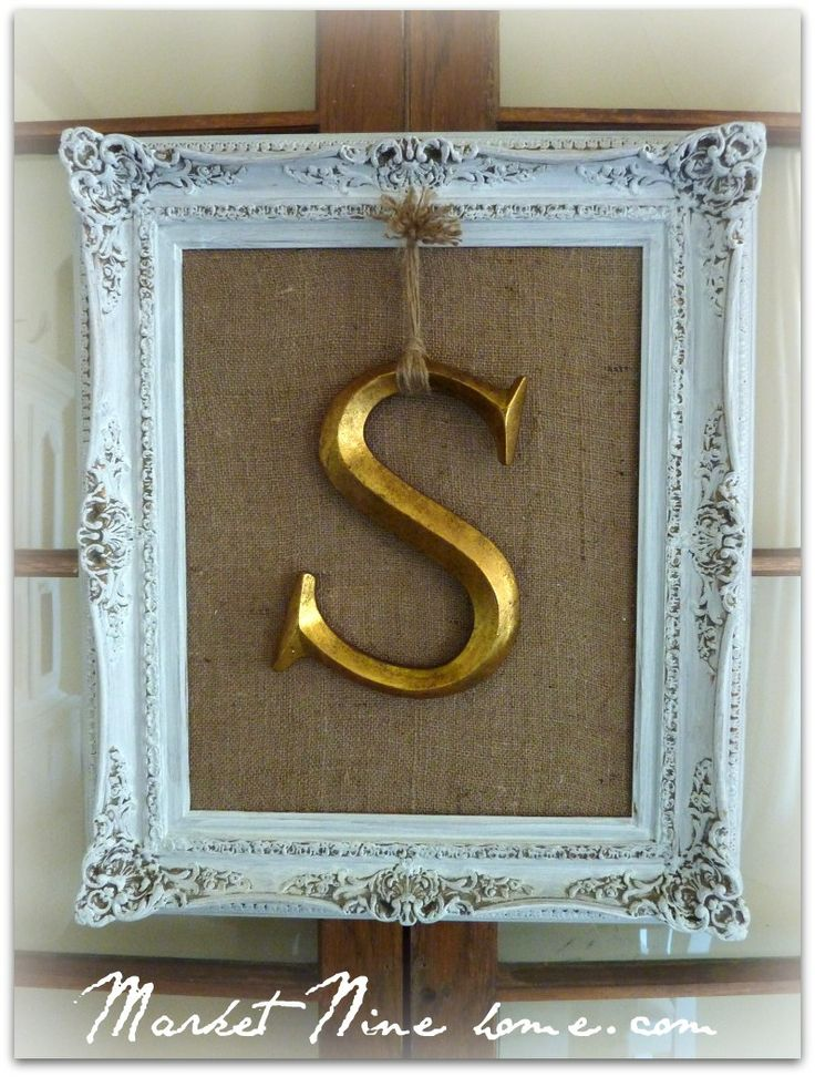 White frame w/ initial on burlap tutorial  Gotta do this in my dining room