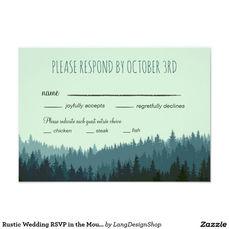 Rustic Wedding RSVP in the Mountains with dinner Card Rustic Wedding RSVP in the Mountains with dinner choices. Add your entree options to this version of the reply card. There are other RSVP styles for this collection in my shop. The mountains are in shades of blue and green. You can edit the text and the font colors. This matches a collection in my store.
