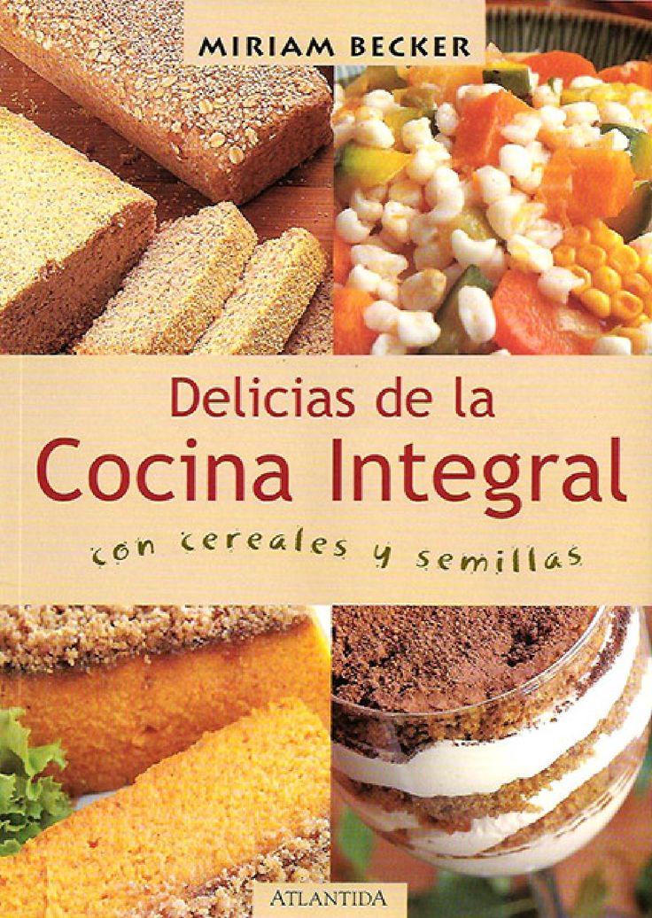 Becker miriam delicias de la cocina integral sin marca