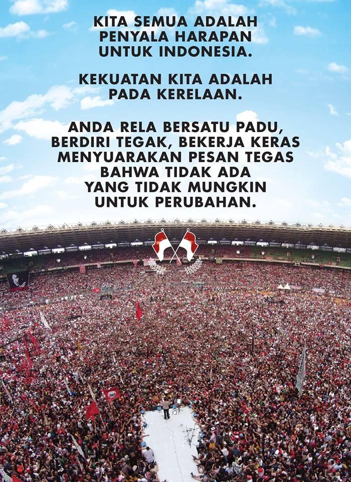 """""""Kita *semua* adalah penyala harapan untuk Indonesia"""" ...kita semua yang percaya pada Indonesia yang bisa lebih dan lebih hebat lagi."""