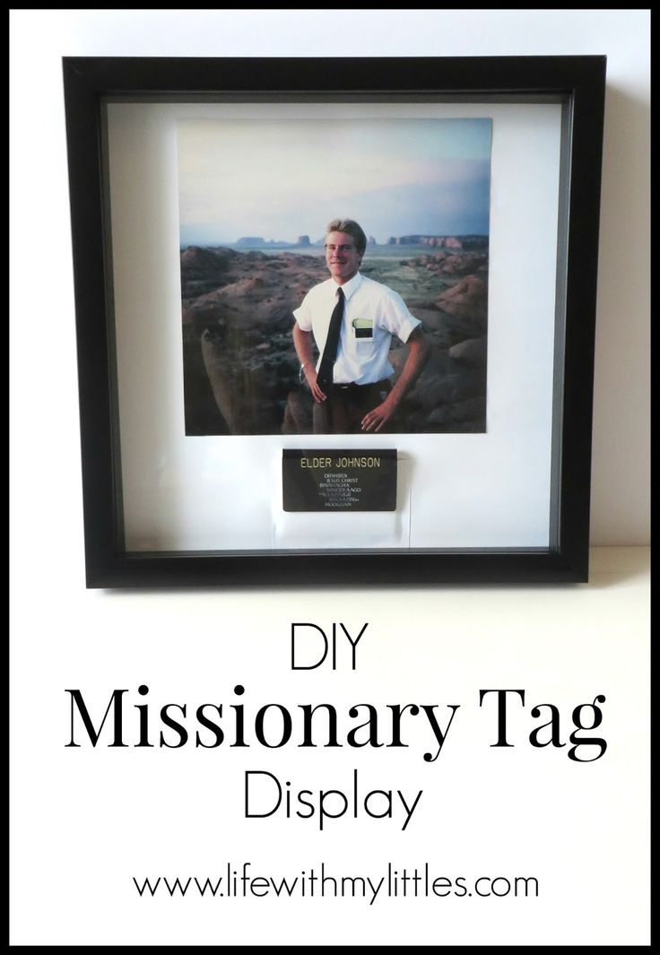 DIY Missionary Tag Display: An easy way to display your missionary's name tag with a picture to help them remember their mission! The perfect Christmas gift!
