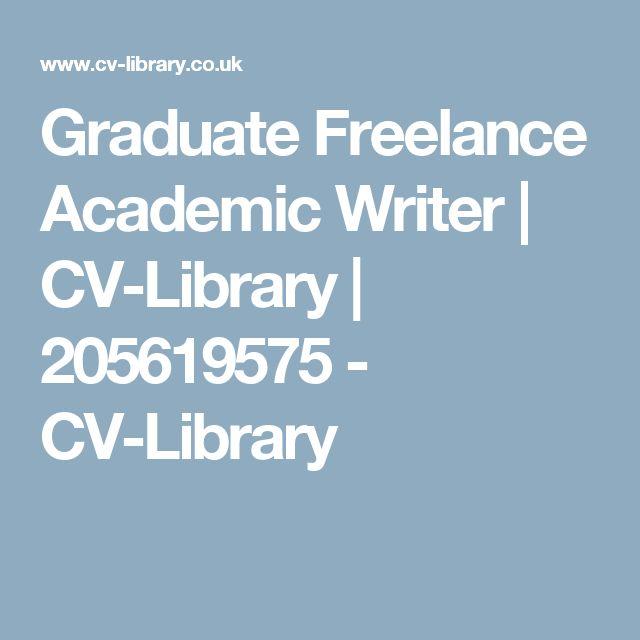 Graduate Freelance Academic Writer   CV-Library   205619575 - CV-Library