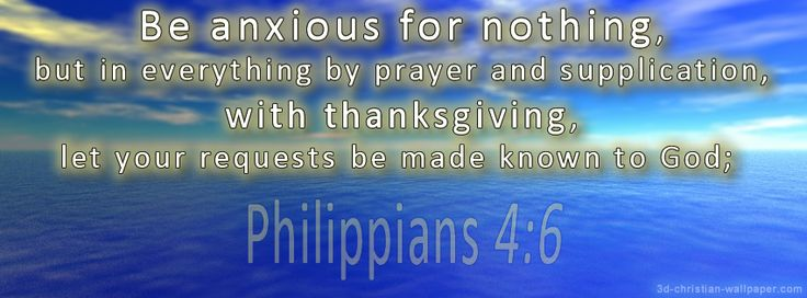 Philippians 4:4-7 LEB;NLT - Be Anxious for Nothing ...