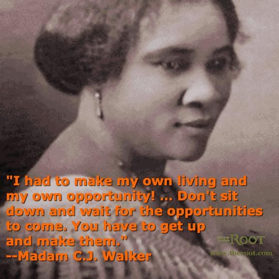 Best Black History Quotes: Madam CJ Walker on Opportunity