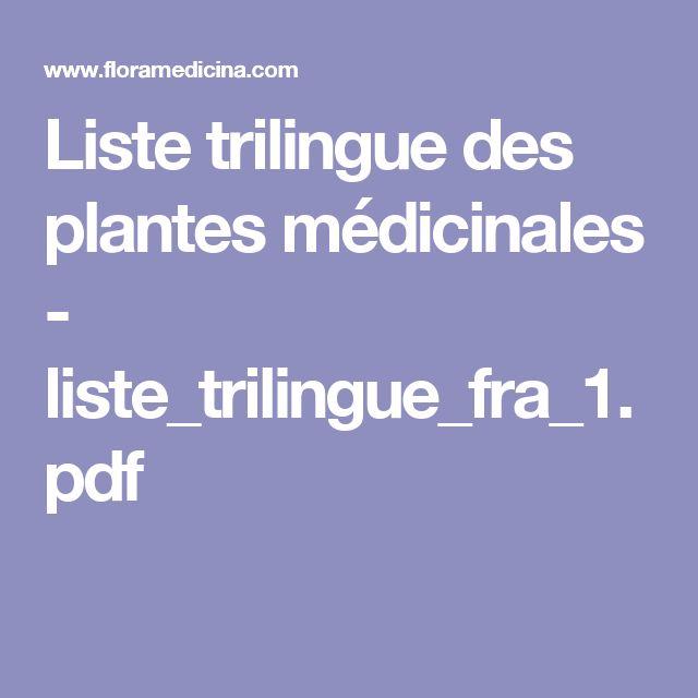Liste trilingue des plantes médicinales - liste_trilingue_fra_1.pdf