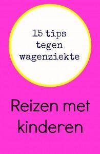 Kinderen met wagenziekte. 15 tips tegen wagenziekte. Uit & Thuis met Kids