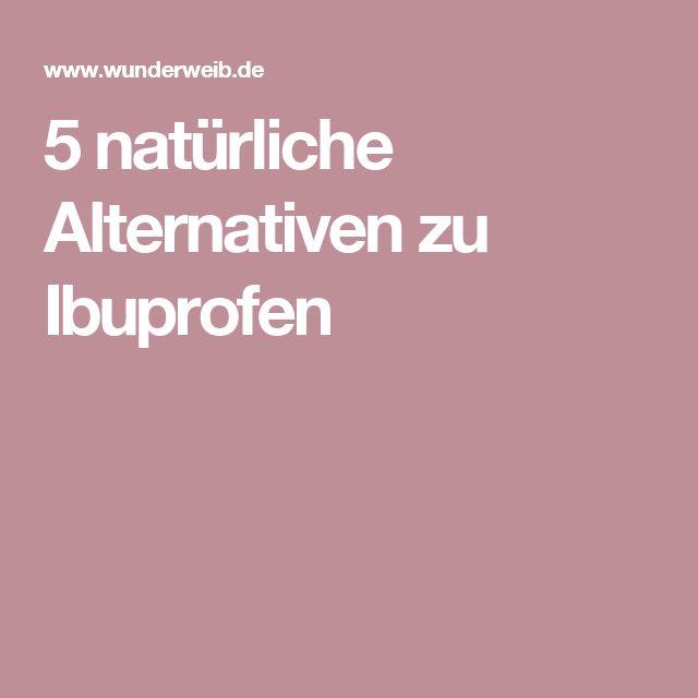 5 natürliche Alternativen zu Ibuprofen