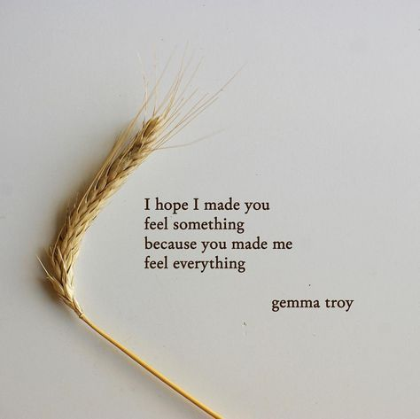 """8,005 Likes, 133 Comments - Gemma troy (@gemmatroy) on Instagram: """"Thank you for reading my poetry and quotes. I try to post new poems and words about love, life,…"""""""
