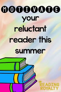 Motivate Reluctant Readers this Summer