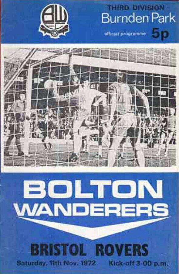 Bolton 2 Bristol Rovers 0 in Nov 1972 at Burnden Park. The programme cover #Div3