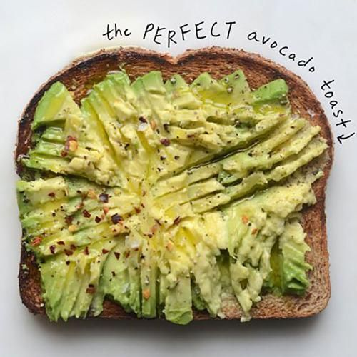 Avocado Toast   You can't get much healthier, easier, and delicious than avocado toast. It's simple, quick, and will hold you over until your next meal.   CookingLight