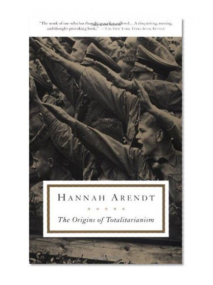 arendt theory of totalitarianism essay Hanna arendt's political theories essay no works cited according to arendt, totalitarianism compounded from elements that led to the although each theory is.