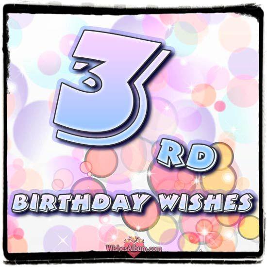 3rd Birthday Wishes Happy Third Birthday Birthday Boy Quotes Inspirational Birthday Wishes Cute Birthday Wishes