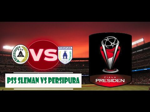 Piala Presiden 2017 PSS Sleman VS Persipura Jayapura 0 - 0 (4.02.17)