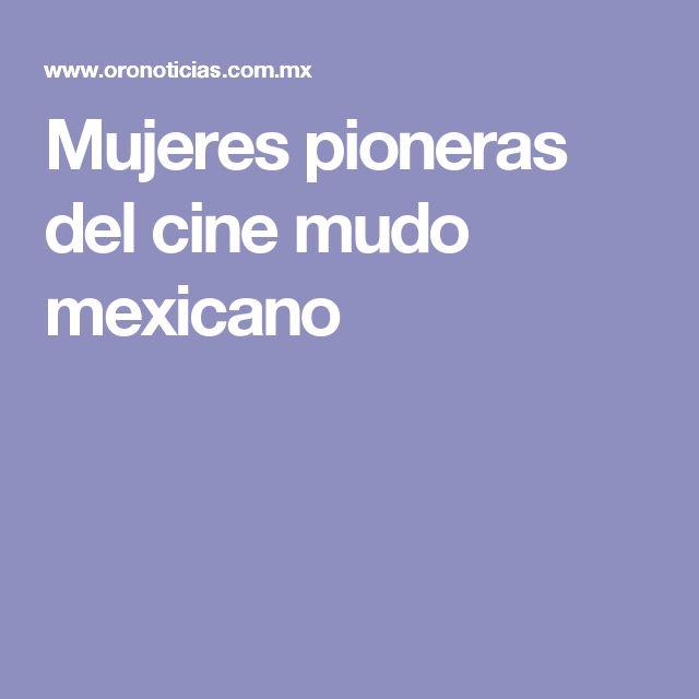 Mujeres pioneras del cine mudo mexicano