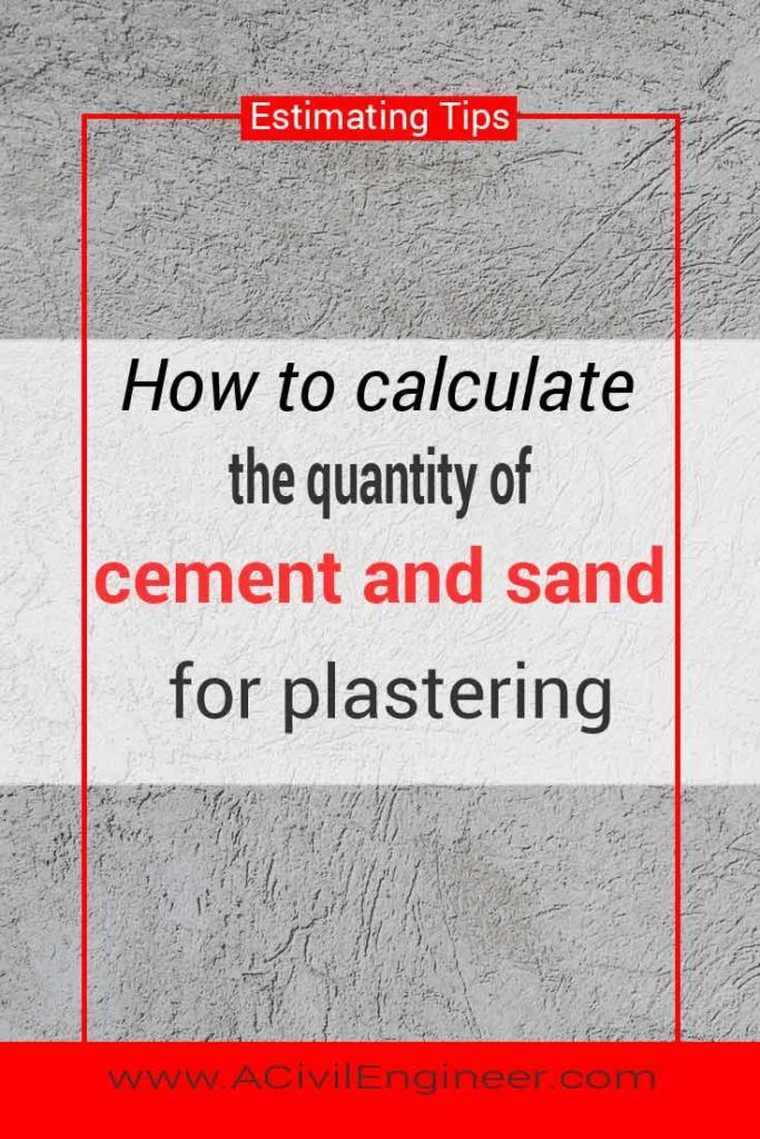 How To Calculate The Cement Sand Quantity For Plastering A Civil Engineer Plaster Material Mix Concrete How To Make Building