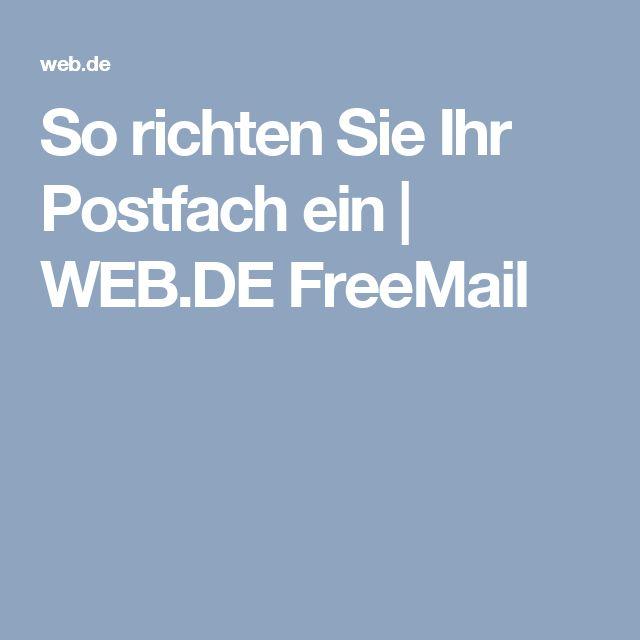 So richten Sie Ihr Postfach ein   WEB.DE FreeMail