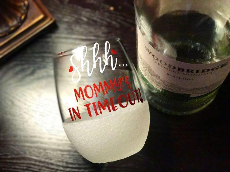 SHHH MOMMY'S IN TIMEOUT - STEMLESS GLITTER WINE GLASS #GlitterCrafts