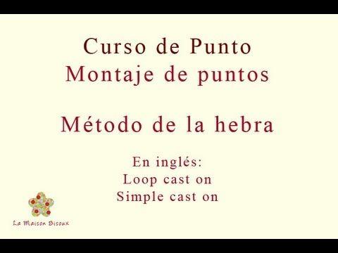 La Maison Bisoux - Curso de punto. Montaje de puntos: Médoto de la hebra.