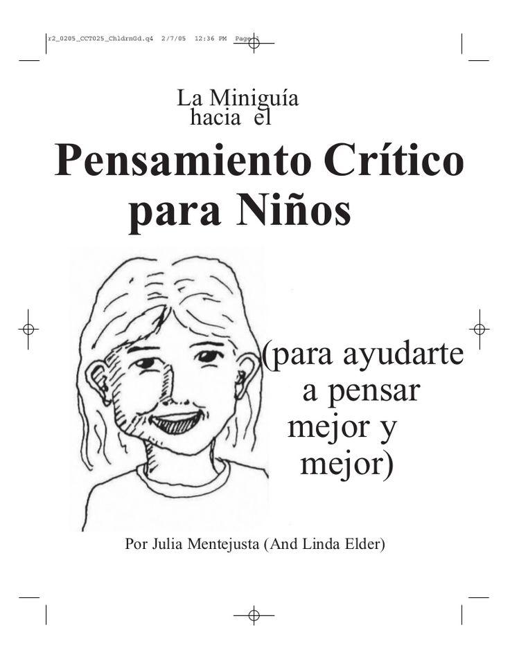 ... La Miniguía hacia el pensamiento crítico para niños.
