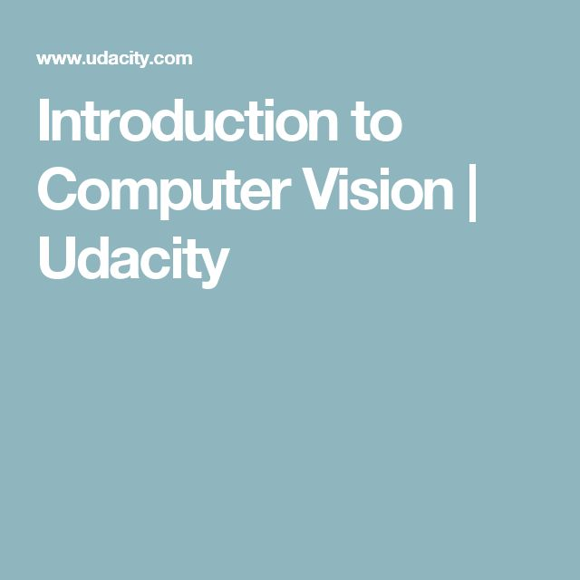Introduction to Computer Vision | Udacity