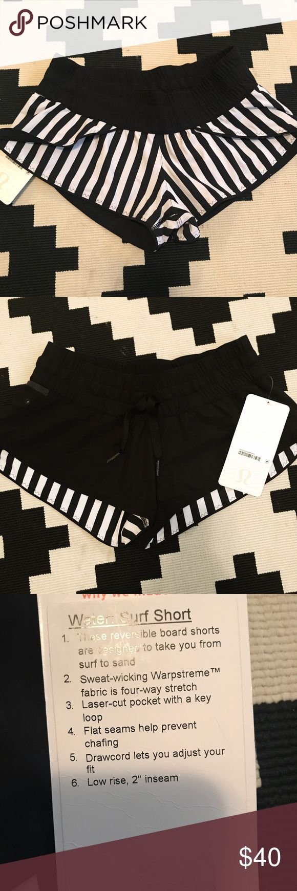 🍋lululemon NWT water surf short NWT size 4 plain black, reversible to black and white striped side. Sweat-wicking warpestream fabric. Laser cut pocket with key loop. Designed to take you from surf to sand. Always open to offers!! lululemon athletica Shorts