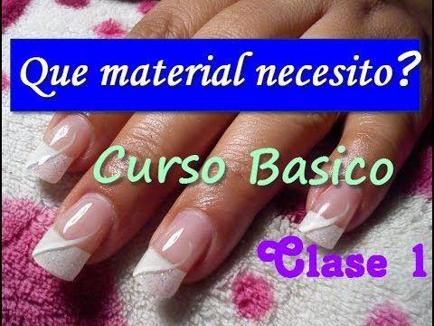 CURSO BASICO UÑAS DE ACRILICO PASO A PASO/ CLASE 1 - YouTube