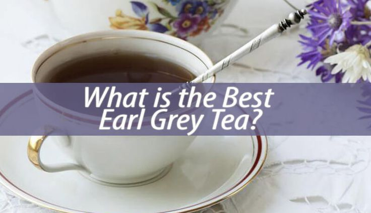 Most Earl Grey teas are traditionally black. However, green and white varieties are also popular. Among so many blends, which is the best Earl Grey Tea?