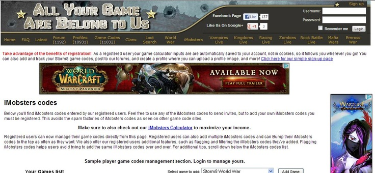 http://www.aygabtu.com/gamecodes.php?game=iMobsters    iMobsters codes    Find thousands of iMobsters codes. Best source to add your iMobsters code and to find codes to add. Quickly expand your mob and influence in the game.    imobsters codes, imobsters, storm8 imobsters