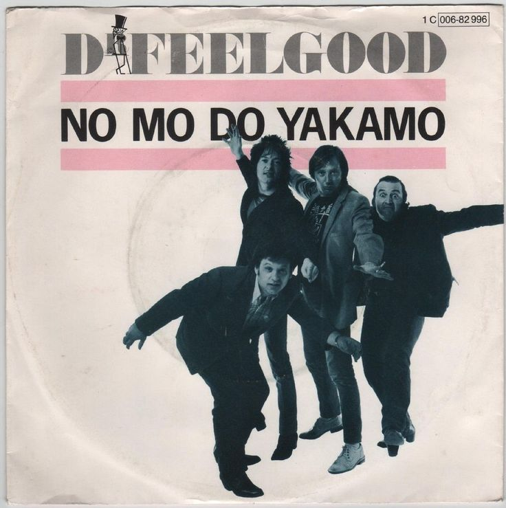 "Dr Feelgood - No Mo Do Yakamo, 7"" vinyl single, German pressing, EMI Electrola"