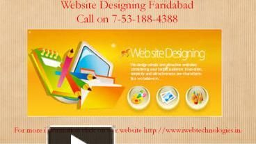 We are a top custom website design Services Provider Company in Faridabad, Asia. If you have any fixed budget or special requirement then feel free contact us. For more learning visit our webpage http://www.iwebtechnologies.in/