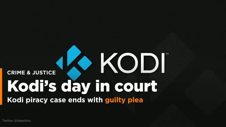 Kodi box piracy case comes to anticlimactic end