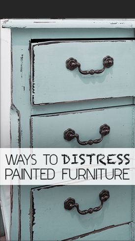 Ways+to+Distress+Painted+Furniture