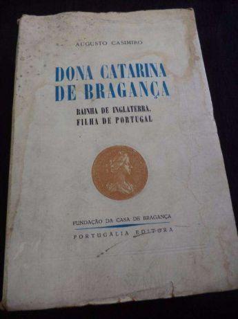 Augusto Casimiro - Dona Catarina de Bragança - 1956 Leiria, Pousos, Barreira E Cortes - imagem 1