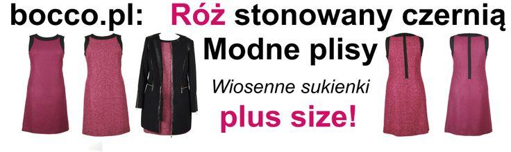 Świetne wiosenne sukienki dla kobiet puszystych. Wygladają efektownie także w rozmiarze xxl. bocco.pl