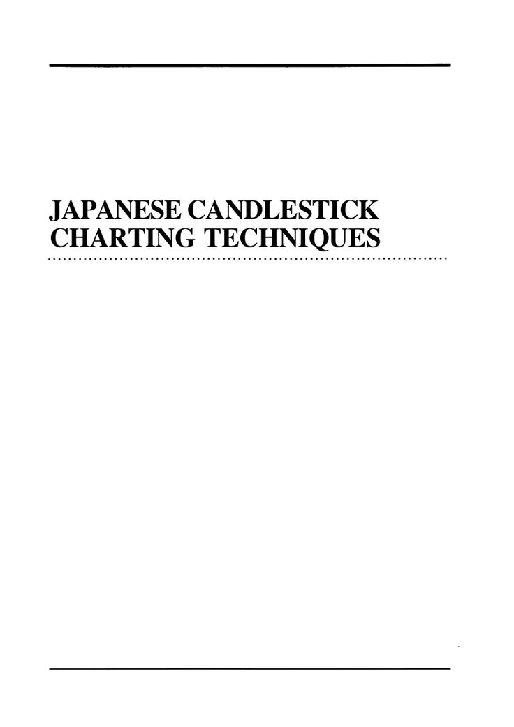 Japanese candlestick charting techniques forex