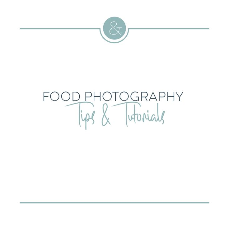 Best Food Photography  Tips  Tutorials Images On