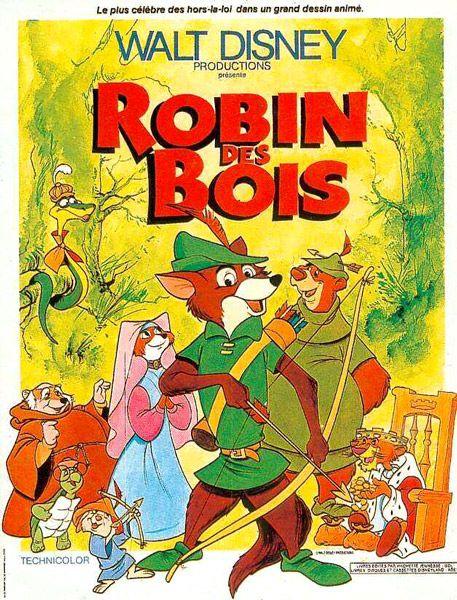 Robin des Bois - Probablement un des meilleurs Disney