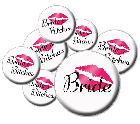 8 Team Bride Buttons Bride and Bride's Bitches Buttons by SwagLab