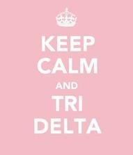 keep calm and tri delta
