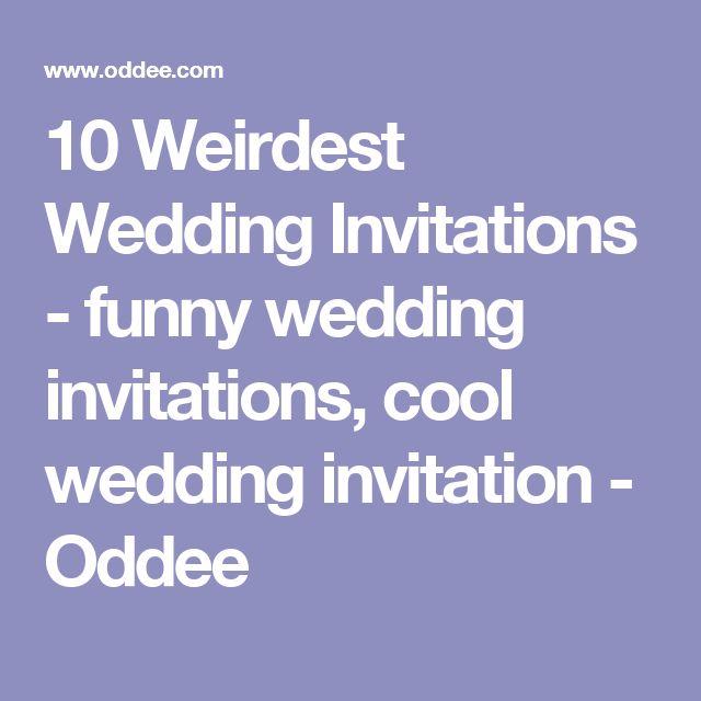 10 Weirdest Wedding Invitations - funny wedding invitations, cool wedding invitation - Oddee